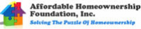 Affordable Homeownership Foundation, Inc.